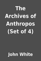 The Archives of Anthropos (Set of 4) by John…