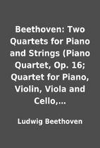 Beethoven: Two Quartets for Piano and…