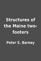 Structures of the Maine two-footers by Peter…