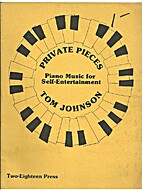 Private pieces : Piano Music for…
