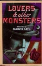Lovers & Other Monsters: A Collection of…
