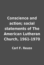 Conscience and action; social statements of…