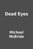 Dead Eyes by Michael McBride