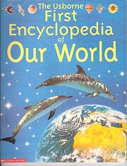 The Usborne First Encyclopedia of Our World…