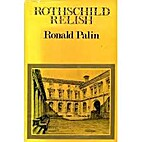 Rothschild Relish by Ronald Palin