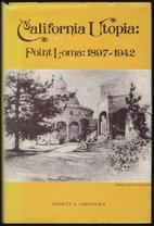 California Utopia: Point Lorna: 1897-1942 by…