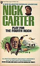 Plot for the Fourth Reich by Nick Carter