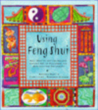 Using Feng Shui by Antonia Beattie