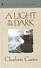 A Light in the Dark (Mysteries of Sparrow…