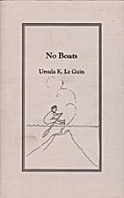 No Boats by Ursula K. Le Guin