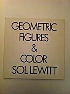 Sol LeWitt: Geometric Figures & Color…