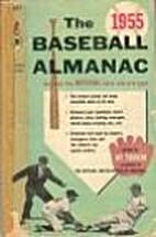 The Baseball Almanac 1955 by Hy Turkin