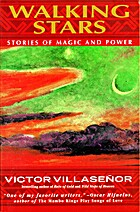 Walking Stars: Stories of Magic and Power by…