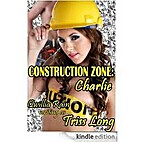 Construction Zone: Charlie (Construction…