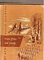 More Days and Deeds by William S. Gray