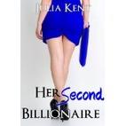 Her Second Billionaire (Her Billionaires,…
