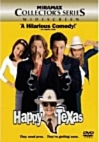 Happy, Texas [1999 film] by Mark Illsley