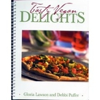 Tasty Vegan Delights by Gloria Lawson