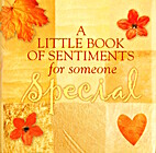 A Little Book of Sentiments for Someone…