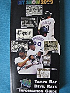 Tampa Bay Rays Media Guide 2000 by Tampa Bay…