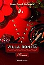 Villa Bonita by Karin Brunk-Holmqvist