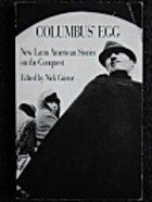 Columbus's Egg: New Latin American Stories…
