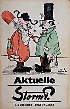 Aktuelle Storm P by Robert Storm Petersen