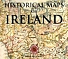 Historical Maps of Ireland by Peter Waller