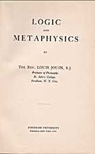Logic and Metaphysics by Louis Jouin