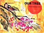 Our Tree by Pranab Chakravarti