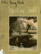BB''S FAIRY BOOK - MEETING HILL by BB