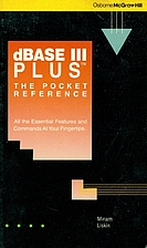 dBASE III Plus: The Pocket Reference by…