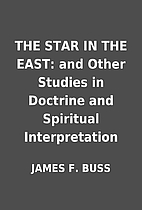 THE STAR IN THE EAST: and Other Studies in…