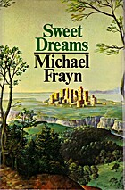 Sweet dreams by Michael Frayn