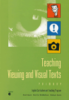Teaching viewing and visual texts : Primary…