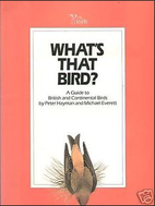 What's That Bird?. A Guide to British…