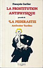 La prostitution antiphysique (La Boite de…