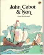 John Cabot and Son by David Goodnough
