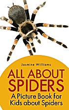 Children's Book About Spiders: A Kids…