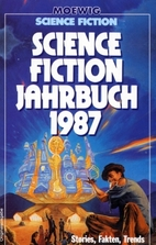 Science Fiction Jahrbuch 1987. Stories,…