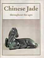 Chinese jade throughout the ages :…