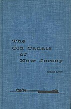 The old canals of New Jersey; a historical…