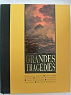 Les grandes tragédies (La mémoire de…