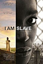 I Am Slave [2010 film] by Gabriel Range