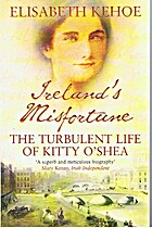 Ireland's Misfortune, the turbulent life of…