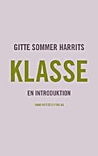 Klasse : en introduktion by Gitte Sommer…
