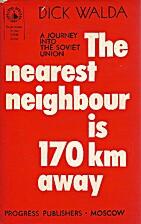 The nearest neighbour is 170 km away : a…