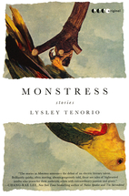 Monstress: Stories by Lysley Tenorio