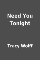 Need You Tonight by Tracy Wolff