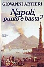 Napoli, punto e basta? by Giovanni Artieri